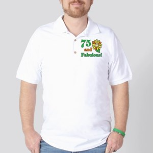 Fabulous 75th Birthday Golf Shirt