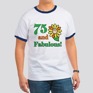 Fabulous 75th Birthday Ringer T