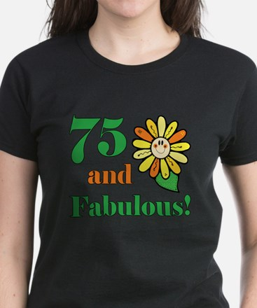 Fabulous 75th Birthday Women's Dark T-Shirt