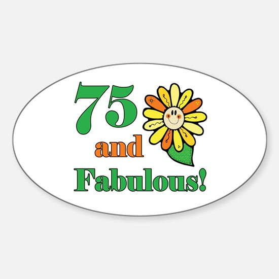 Fabulous 75th Birthday Oval Decal
