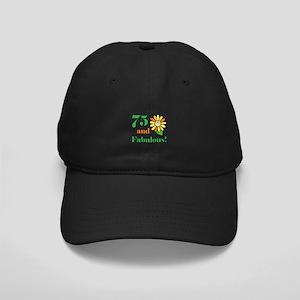 Fabulous 75th Birthday Black Cap