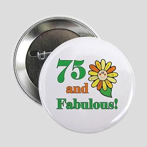 "Fabulous 75th Birthday 2.25"" Button"