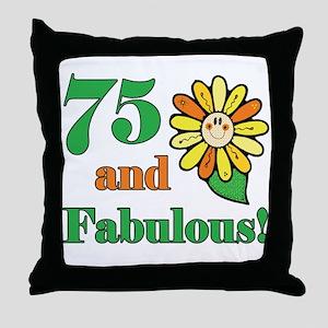 Fabulous 75th Birthday Throw Pillow