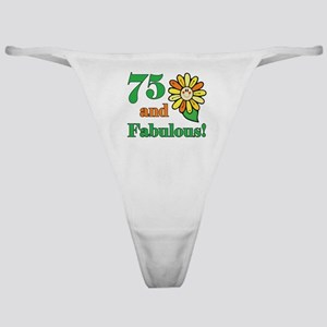 Fabulous 75th Birthday Classic Thong