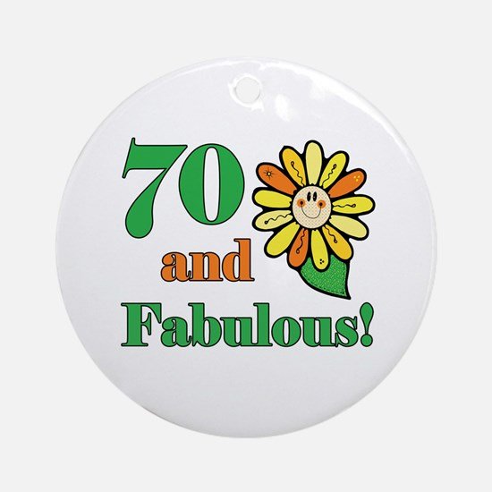 Fabulous 70th Birthday Ornament (Round)