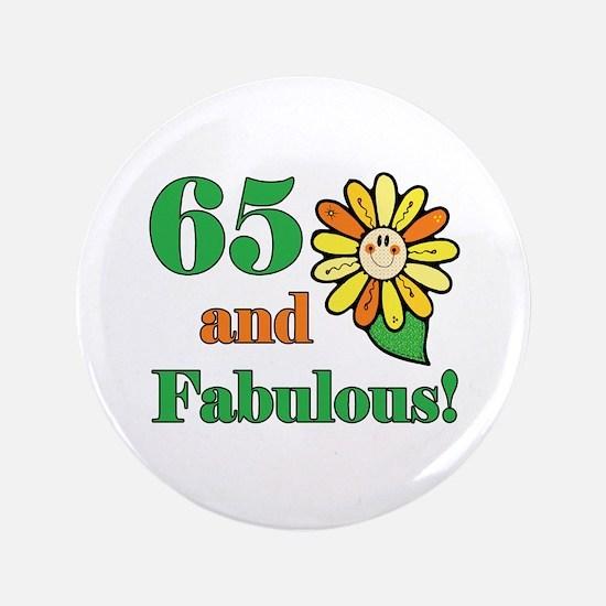 "Fabulous 65th Birthday 3.5"" Button"