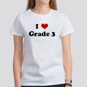 I Love Grade 3 Women's T-Shirt