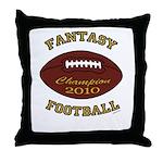 2010 Fantasy Football Champion Throw Pillow