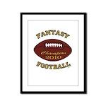 2010 Fantasy Football Champion Framed Panel Print