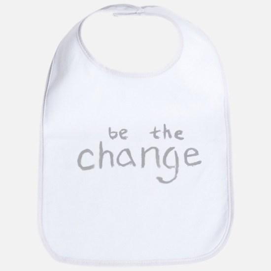 Be The Change (Silver) Bib