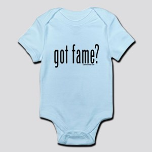 got fame? Infant Bodysuit