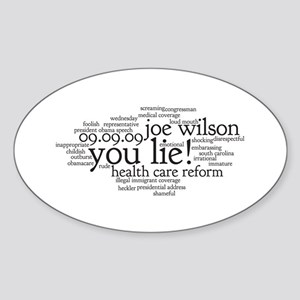 you lie Oval Sticker