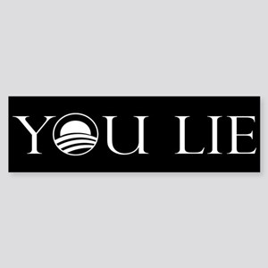 You Lie. An Anti-Obama Sticke Bumper Sticker
