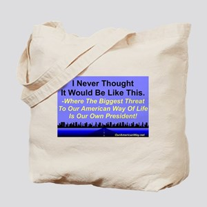 """""""Our Biggest Threat"""" Tote Bag"""