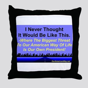 """""""Our Biggest Threat"""" Throw Pillow"""