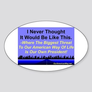 """Our Biggest Threat"" Oval Sticker"