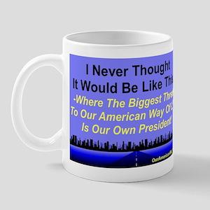 """Our Biggest Threat"" Mug"
