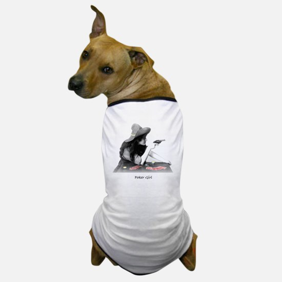 poker girl Dog T-Shirt