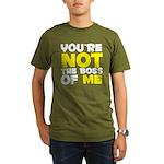 You're Not The Boss Of Me Organic Men's T-Shirt (d