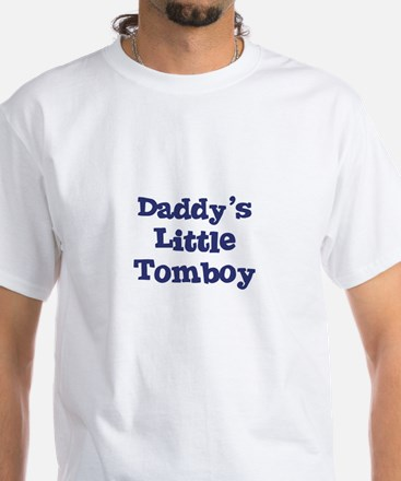 Daddy's Little Tomboy White T-Shirt