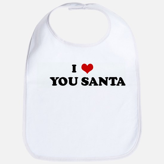 I Love YOU SANTA Bib