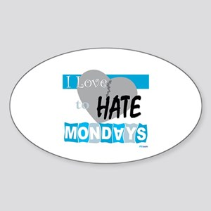Hate Mondays Oval Sticker