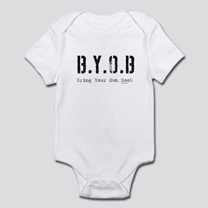 B.Y.O.B. Infant Creeper