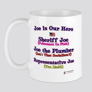 Joe is Our Hero Mug