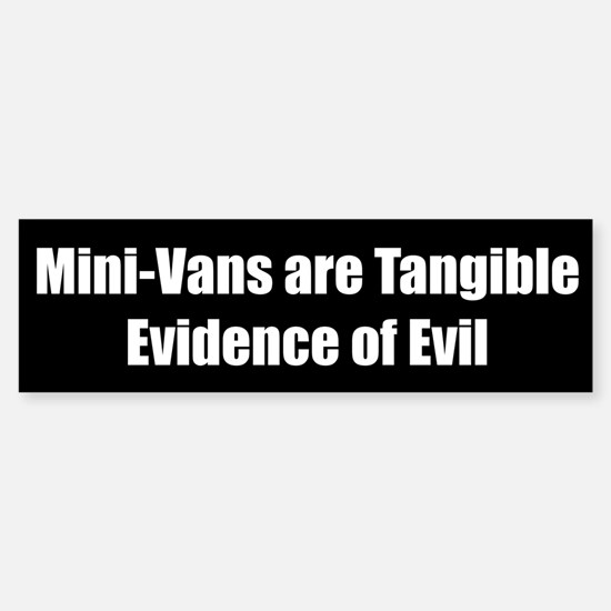 Mini-Vans are Tangible Evidence of Evil