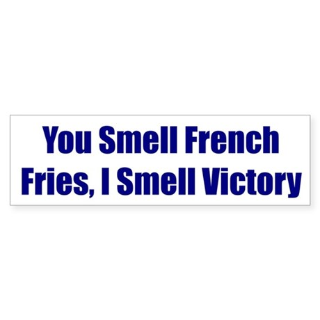You Smell French Fries, I Smell Victory