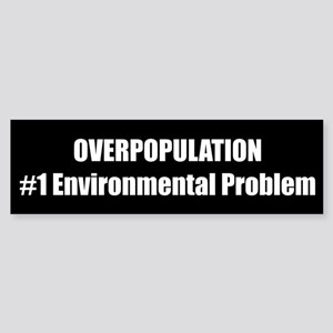 OVERPOPULATION #1 Environmental Problem