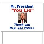 Joe Wilson Yard Sign