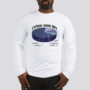 Typical Work Day Long Sleeve T-Shirt