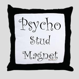 Psycho Stud Magnet Throw Pillow