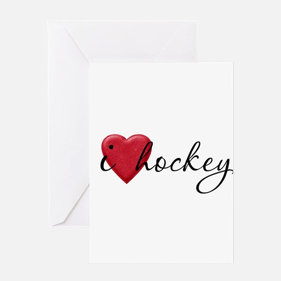 I Love Hockey Greeting Card
