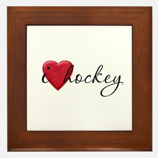 I Love Hockey Framed Tile