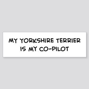 Co-Pilot: Yorkshire Terrier Bumper Sticker