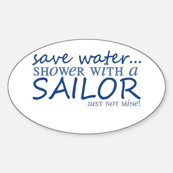 Save water ... Oval Decal