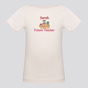 Sarah - Future Teacher Organic Baby T-Shirt