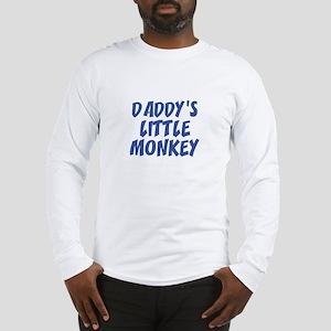 Daddy's Little Monkey Long Sleeve T-Shirt