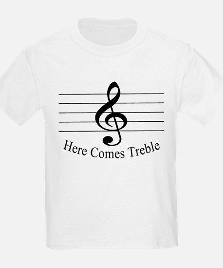 Here Comes Treble ..  Kids T-Shirt