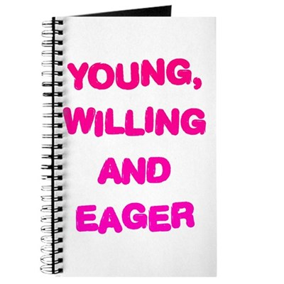 Young, Willing & Eager Journal