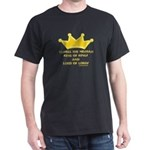 Kings Of Kings And Lord Of Lords Black T-Shirt