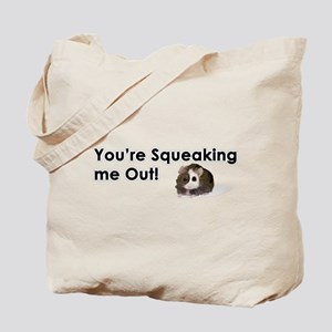Squeaked Out! Tote Bag