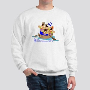 Row row row your boat. Sweatshirt