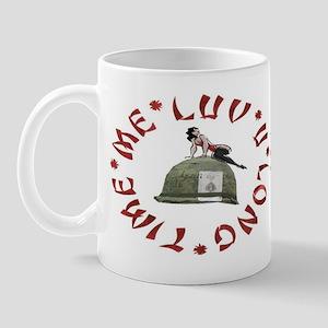 ME LUV U LONG TIME Mug