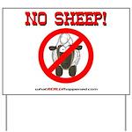 NO SHEEP! Yard Sign