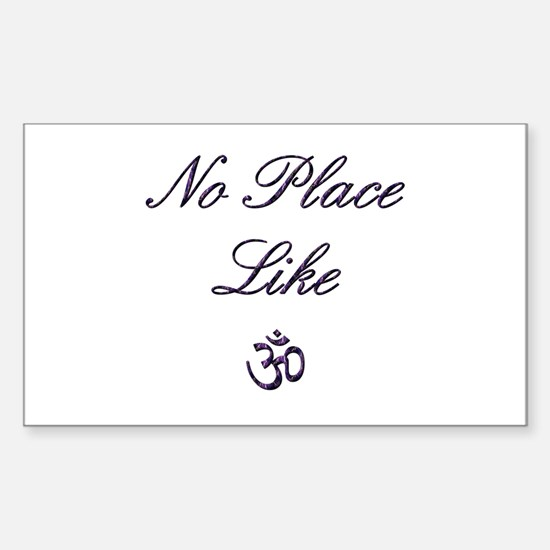 no place like om Rectangle Decal
