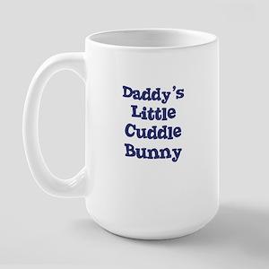 Daddy's Little Cuddle Bunny Large Mug