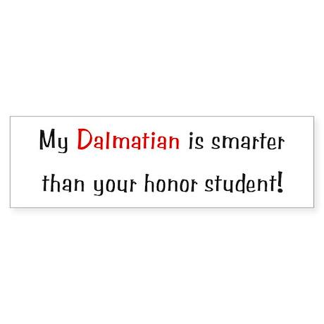 My Dalmatian is smarter... Bumper Sticker